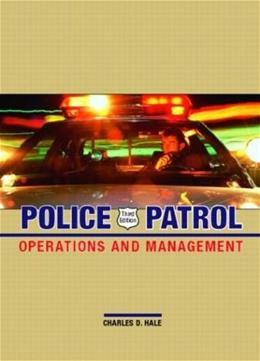 Police Patrol: Operations and Management (3rd Edition) 9780131126343