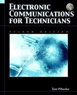 Electronic Communications For Technicians, by Wheeler, 2nd Edition 2 w/CD 9780131130494