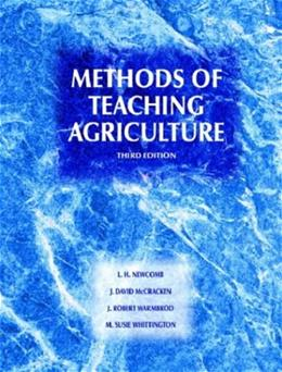 Methods of Teaching Agriculture, by Newcomb, 3rd Edition 9780131134188