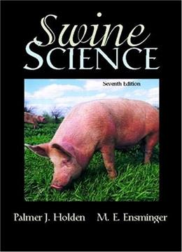 Swine Science, by Holden, 7th Edition 9780131134614
