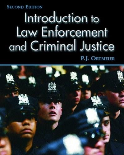 Read pdf] introduction to law enforcement and criminal justice.
