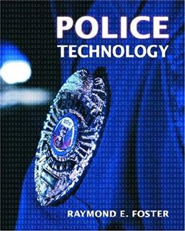 Police Technology, by Foster 9780131149571