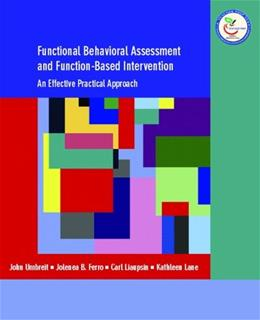 Functional Behavioral Assessment and Function Based Intervention: An Effective, Practical Approach, by Umbreit 9780131149892