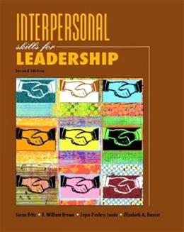 Interpersonal Skills for Leadership, by Fritz, 2nd Edition 9780131173439