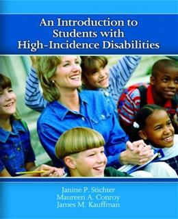 Introduction to Students with High Incidence Disabilities, by Stichter 9780131178021