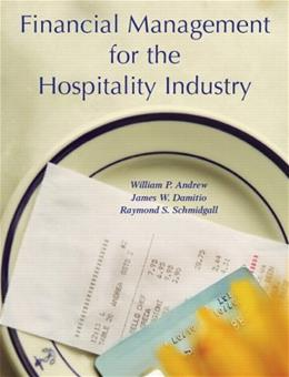 Financial Management for the Hospitality Industry, by Andrew 9780131179097