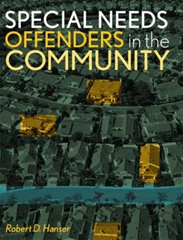 Special Needs Offenders and the Community, by Hanser 9780131188723