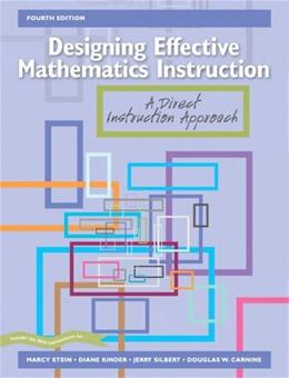 Designing Effective Mathematics Instruction: A Direct Instruction Approach (4th Edition) 9780131192447