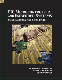 PIC Microcontroller and Embedded Systems, by Mazidi 9780131194045