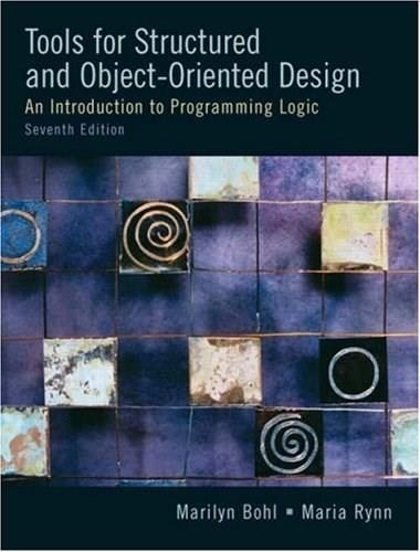 Tools for Structured and Object Oriented Design, by Bohl, 7th Edition 7 w/CD 9780131194458