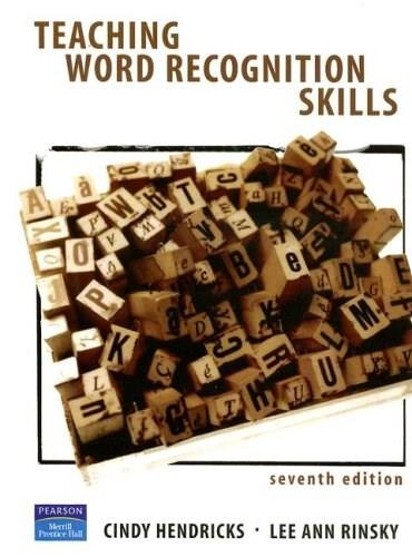 Teaching Word Recognition Skills, by Hendricks, 7th Edition 9780131195974