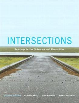 Intersections: Essays in Sciences and Humanities, by Scott, 2nd CANADIAN EDITION 9780131245273
