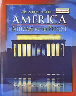 America: Pathways to the Present, by Cayton, Grades 9-12 9780131335080