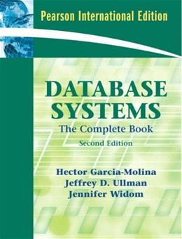 Database Systems: The Complete Book, by Garcia-Molina, 2nd International Edition 9780131354289