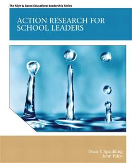 Action Research for School Leaders, by Spaulding 9780131381049