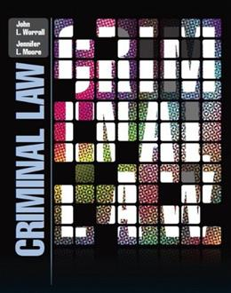 Criminal Law, by Worrall 9780131383173