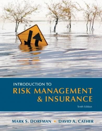 Introduction to Risk Management and Insurance (10th Edition) (Prentice Hall Series in Finance) 9780131394124
