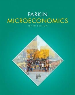 Microeconomics, by Parkin, 10th Edition 9780131394254