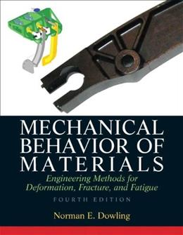 Mechanical Behavior of Materials (4th Edition) 9780131395060