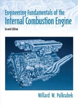 Engineering Fundamentals of the Internal Combustion Engine, by Pulkrabek, 2nd Edition 9780131405707