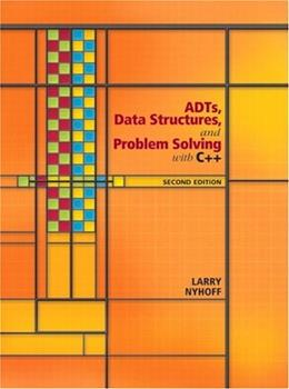 ADTs, Data Structures, and Problem Solving with C++ (2nd Edition) 9780131409095