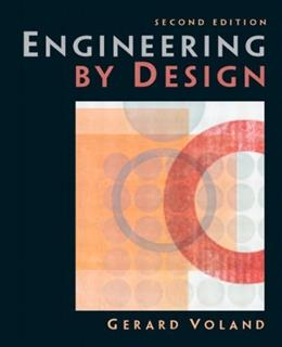Engineering by Design, by Voland, 2nd Edition 9780131409194