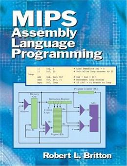 MIPS Assembly Language Programming, by Britton 9780131420441