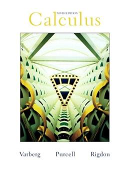 Calculus, by Varberg, 9th Edition 9780131429246