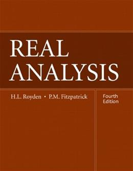 Real Analysis, by Royden, 4th Edition 9780131437470