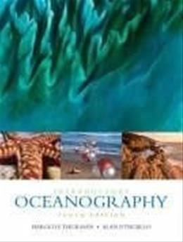Introductory Oceanography, by Thurman, 10th Edition 9780131438880