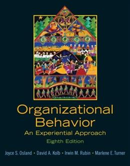 Organizational Behavior: An Experiential Approach (8th Edition) 9780131441514