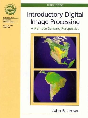 Introductory Digital Image Processing (3rd Edition) 9780131453616