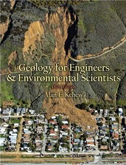 Geology for Engineers and Environmental Scientists (3rd Edition) 9780131457300