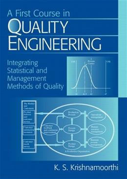 1st Course in Quality Engineering, by Krishnamoorthi 9780131472013