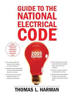 Guide to the National Electrical Code, 2005 Edition (10th Edition) 9780131480025
