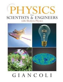 Physics for Scientists & Engineers with Modern Physics (4th Edition) 9780131495081