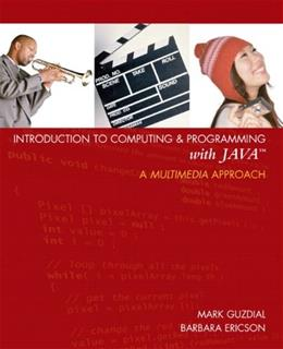 Introduction to Computing and Programming with Java: A Multimedia Approach BK w/CD 9780131496989