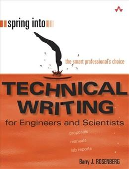 Spring Into Technical Writing for Engineers and Scientists, by Rosenberg 9780131498631