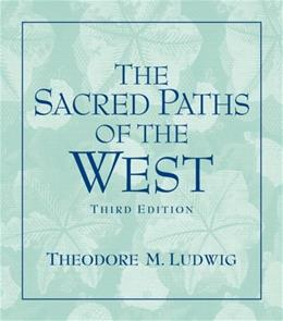 Sacred Paths of the West, by Ludwig, 3rd Edition 9780131539068