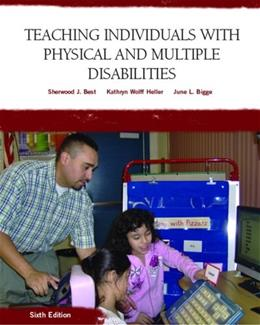 Teaching Individuals with Physical or Multiple Disabilities (6th Edition) 9780131590120