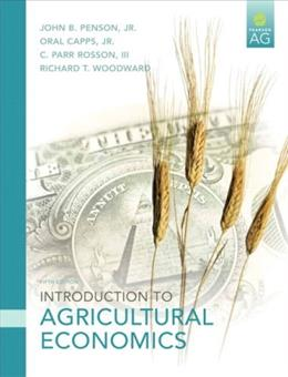 Introduction to Agricultural Economics, by Penson, 5th Edition 9780131592483