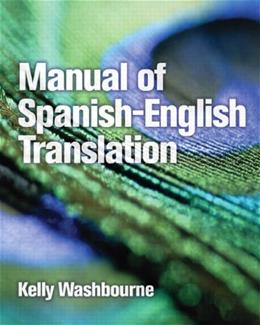 Manual of Spanish-English Translation 1 9780131592971
