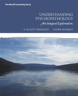 Understanding Psychopathology: An Integral Exploration, by Ingersoll 9780131594388