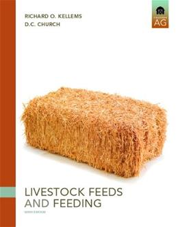 Livestock Feeds and Feeding (6th Edition) 9780131594753