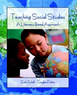 Teaching Social Studies: A Literacy Based Approach, by Schell 9780131700178