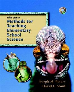 Methods for Teaching Elementary School Science, by Peters, 5th Edition 5 w/CD 9780131715998