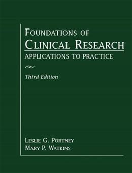 Foundations of Clinical Research: Applications to Practice (3rd Edition) 9780131716407