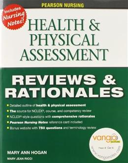 Pearson Nursing Reviews and Rationales: Health and Physical Assessment, by Hogan PKG 9780131720527