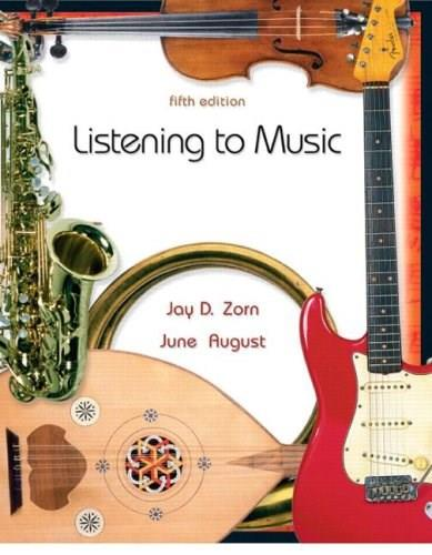 Listening to Music, by Zorn, 5th Edition 9780131733398