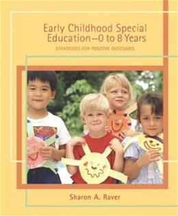 Early Childhood Special Education - 0 to 8 Years: Strategies for Positive Outcomes 1 9780131745988